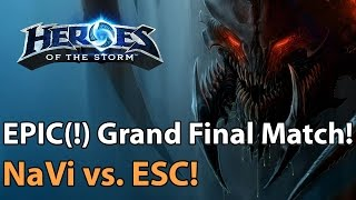 EPIC(!) Grand Final: NaVi vs. ESC Gaming - Heroes of the Storm
