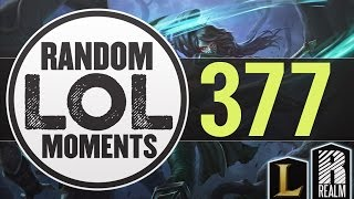 ® Random LoL Moments | Episode 377 (League of Legends)