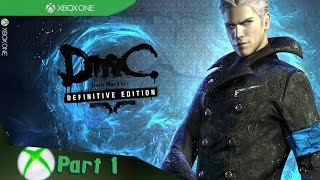 DmC: Devil May Cry - Definitive Edition: Vergil's Downfall - Walkthrough - Part 1 (Xbox One) [1080p]