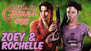 Зой и Рошель | Zoey & Rochelle (Left 4 Dead) [Girls in Games]