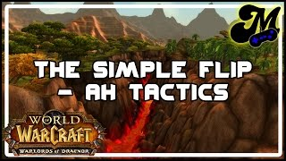 Make Gold in Warcraft - The Simple Flip (Part 1)