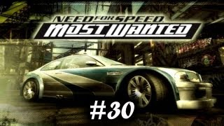 Прохождение Need for Speed Most Wanted (2005). Часть 30 [ФИНАЛ]