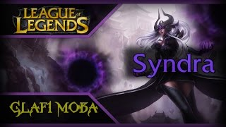 Гайд Синдра LoL - Guide Syndra League of Legends - ЛоЛ Гайд Синдра
