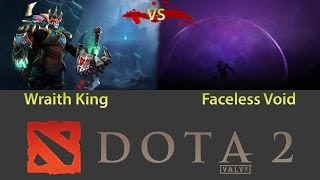 Dota 2 Battle Wraith King vs Faceless Void (Врейз кинг против Войда)
