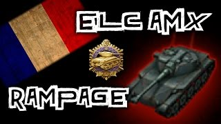 World of Tanks || ELC AMX - Rampage!