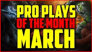 Dota 2 - Pro Plays of the Month: March