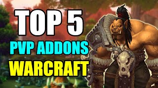 Top 5 Addons for PvP in World of Warcraft - WoW Best Addons for Arena and Battlegrounds [WoD 6.2]