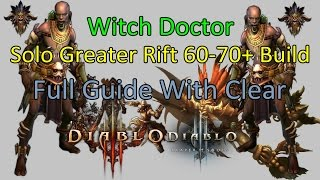 Diablo 3 Witch Doctor Solo GR60+ Build With Full Guide 2.3