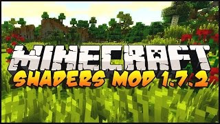How to install shaders for Minecraft 1.7.2