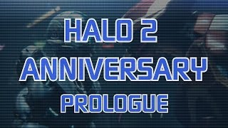 Halo 2 Anniversary - Prologue [Halo 5] (RUS)