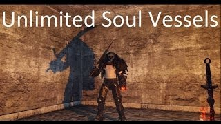 Dark Souls 2: How 2 Get Unlimited Soul Vessels!