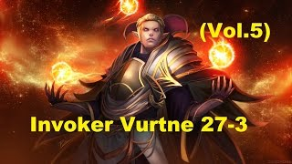 Dota 2 China Invoker Vurtune 27- 3  (Vol.5)