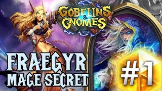 HearthStone GvG : Fraegyr Mage Secret #1 [L