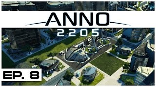 Anno 2205 - Ep. 8 - Industry Island Expansion! - Let's Play - Anno 2205 Gameplay