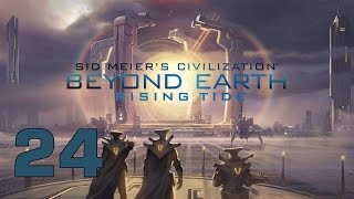 Прохождение Civilization: Beyond Earth - Rising Tide #24 - Освобождение [ФИНАЛ]