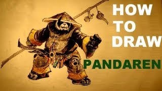 How to draw PANDAREN - World of Warcraft - HEARTHSTONE HEROES OF WARCRAFT