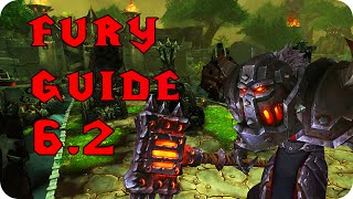 6.2 Fury Warrior Pve DPS Guide