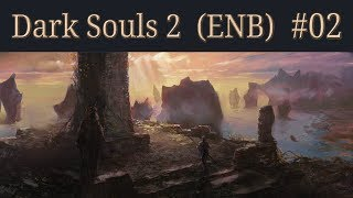 Dark Souls 2 Walkthrough (ENB) - 02 - Majula