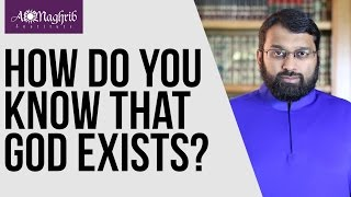 How Do You Know God Exists? | Yasir Qadhi | AlMaghrib Institute