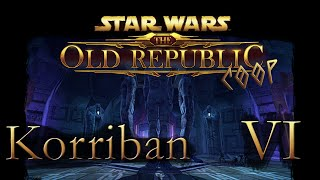 [Star Wars The Old Republic Coop] VI ] Покидаем Коррибан