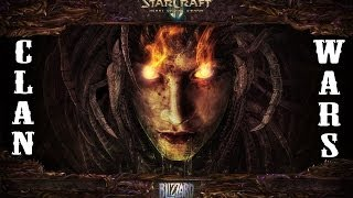 Турнир Стрим по Starcraft 2 - CLAN WARS