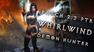 2.2 Whirlwind Demon Hunter & Unhallowed Marauder Builds, Diablo 3 Reaper of Souls PTR Showcase