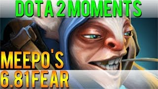Dota 2 Moments - Meepo's 6.81 Fear