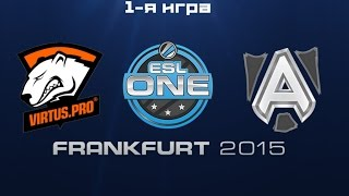 Virtus.Pro vs Alliance | ESL One Frankfurt 2015, 1-я игра 20.06.2015