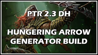 Diablo 3 - PTR 2.3 Demon Hunter - Hungering Arrow Generator Build