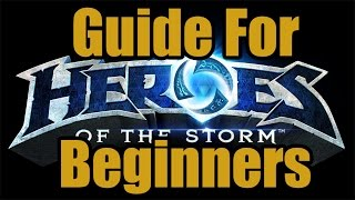 Heroes of the Storm - Starting Guide for Beginners