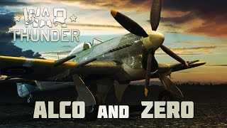 War Thunder - Alco and Zero (18+)