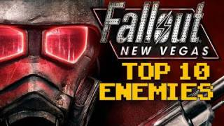 Fallout: New Vegas: TOP 10 ENEMIES (Countdown)