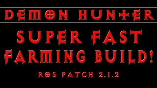 Diablo 3 - Demon Hunter Build for FAST Torment 6 Farming (RoS Patch 2.1.2)
