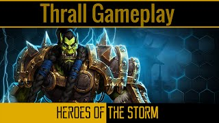 Heroes of the Storm - Thrall Gameplay - Guide [Deutsch][German]