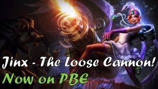 [League of Legends] Jinx, The Loose Cannon [PBE]