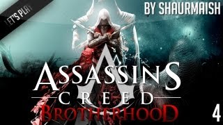 Assassin's Creed Brotherhood - Let's Play от Shaurmaish - Часть 4
