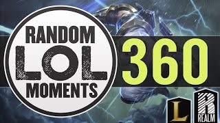 ® Random LoL Moments | Episode 360 (League of Legends)