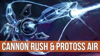StarCraft 2: Legacy of the Void - Cannon Rush & Protoss Air! (Game Analysis)