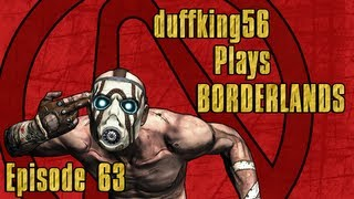 Let's Play: Borderlands - Episode 63: To the Vault!