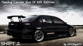 Need for Speed Shift 2 Unleashed | Tuning Lancer Evo IX MR Edition