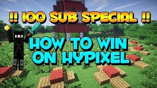 100 Subscriber special! Tips/tricks How to win BSG on hypixel! Minecraft (tutorial?)