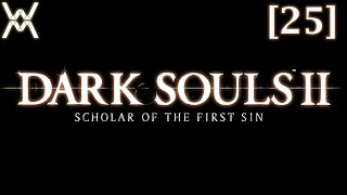 Dark Souls 2: Scholar of the First Sin [25] - Дымный Рыцарь