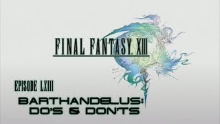 Final Fantasy XIII - 063 - Barthandelus: Do's & Don'ts