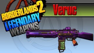 BORDERLANDS 2 | *Veruc* Legendary Weapons Guide