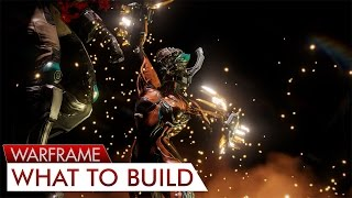 Warframe: What Frame to Build? (So I'm New What Next?)