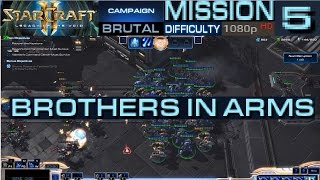 Starcraft 2 Legacy of The Void Campaign Mission 5 Brothers In Arms Brutal Difficulty HD 1080p
