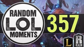 ® Random LoL Moments | Episode 357 (League of Legends)