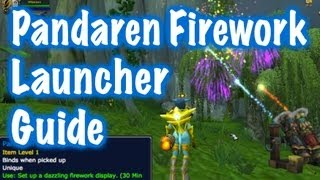 Pandaren Firework Launcher Guide (World of Warcraft)