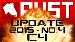 RUST UPDATE! 2015 - No.4 C4
