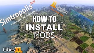 How to Install Cities XL Mods
